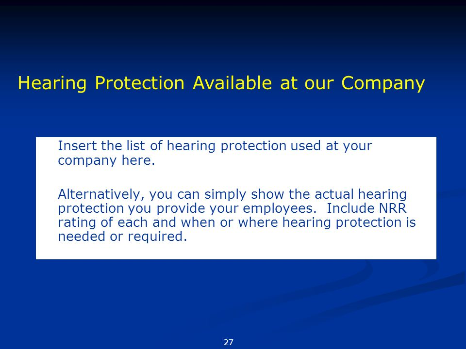 Hearing Protection Available at our Company