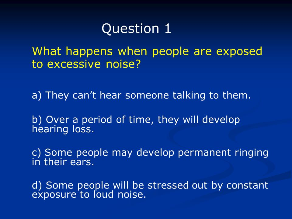 What happens when people are exposed to excessive noise