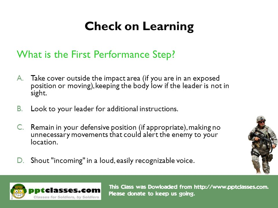 Check on Learning What is the First Performance Step