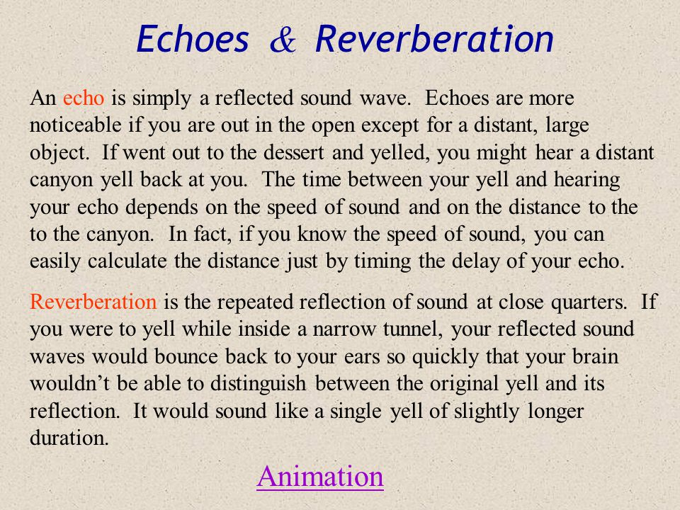 Echoes & Reverberation