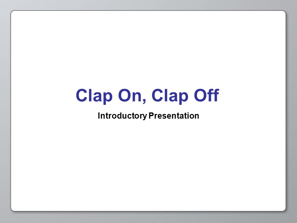 Introductory Presentation