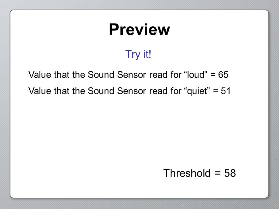Preview Try it! Threshold = 58