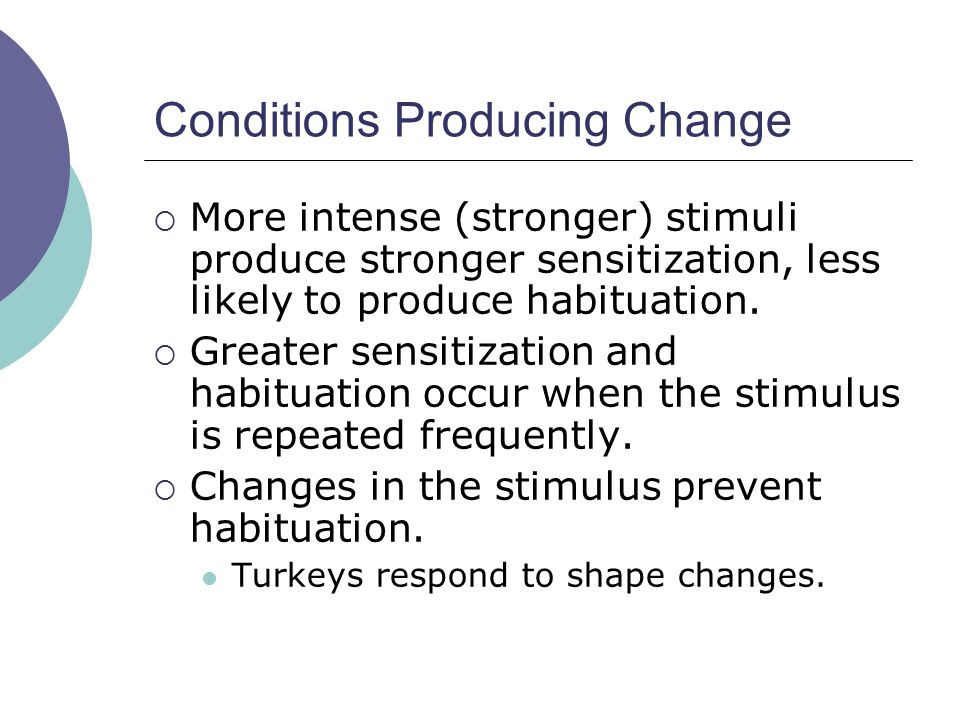 Conditions Producing Change