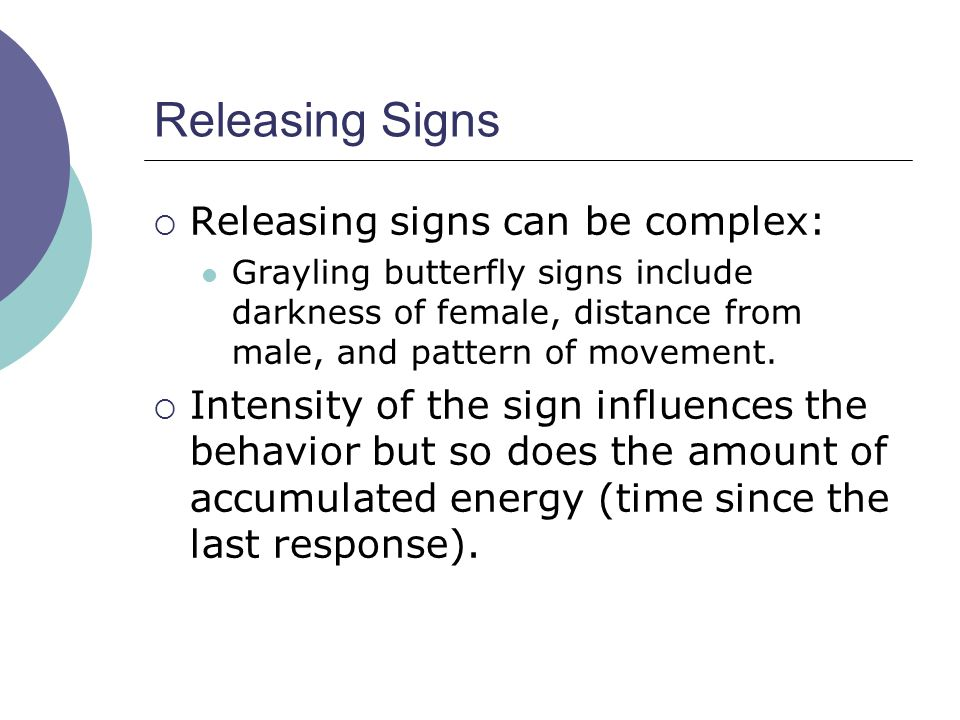 Releasing Signs Releasing signs can be complex:
