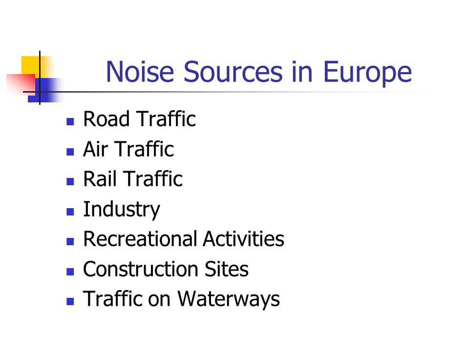 Noise Sources in Europe
