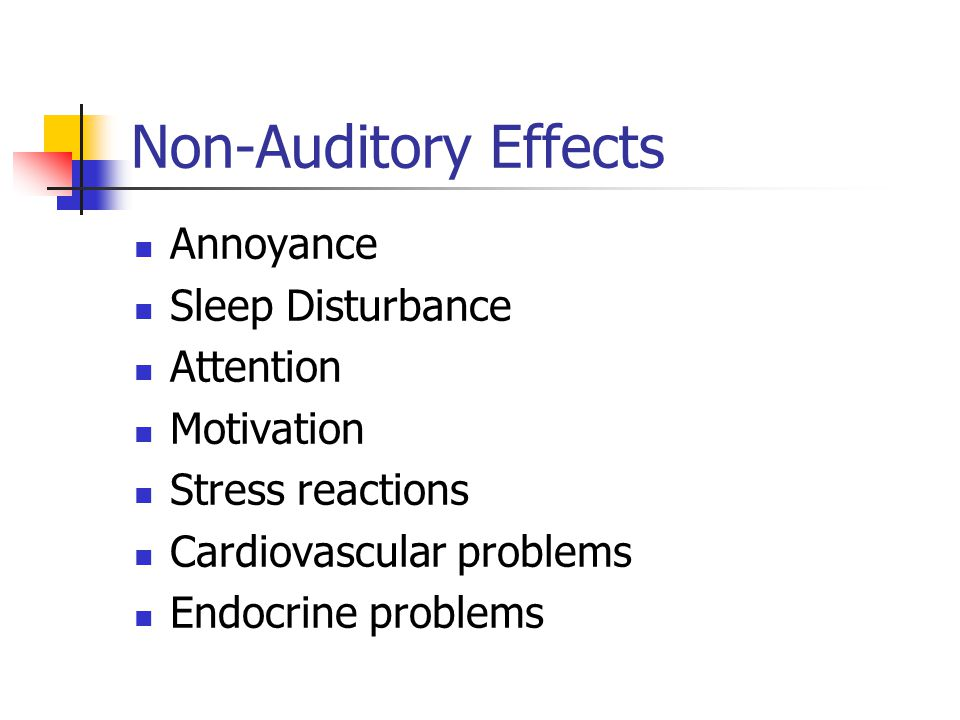 Non-Auditory Effects Annoyance Sleep Disturbance Attention Motivation