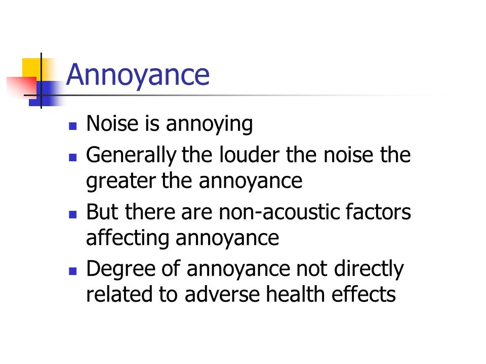 Annoyance Noise is annoying