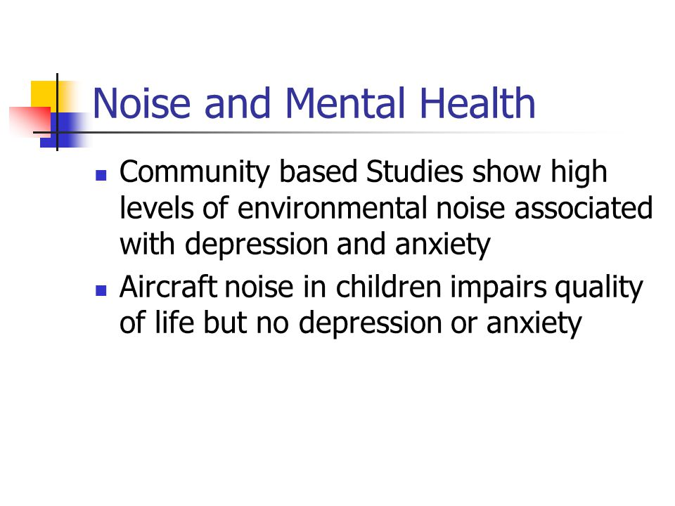 Noise and Mental Health