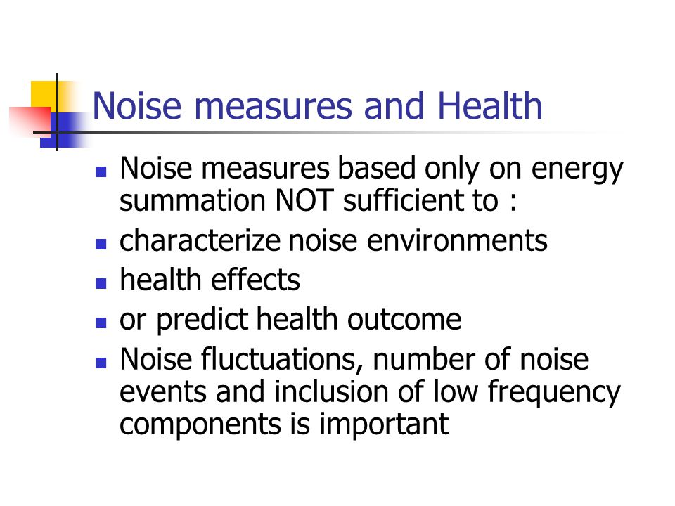 Noise measures and Health