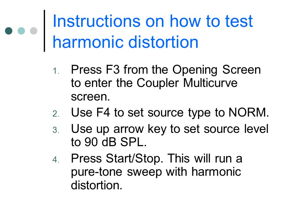 Instructions on how to test harmonic distortion
