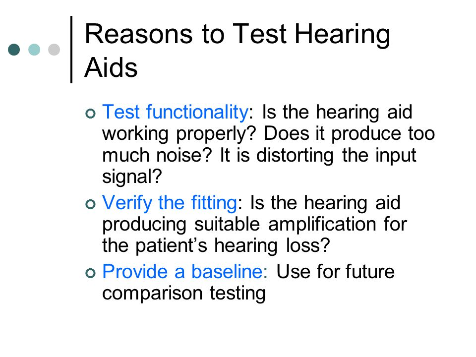 Reasons to Test Hearing Aids