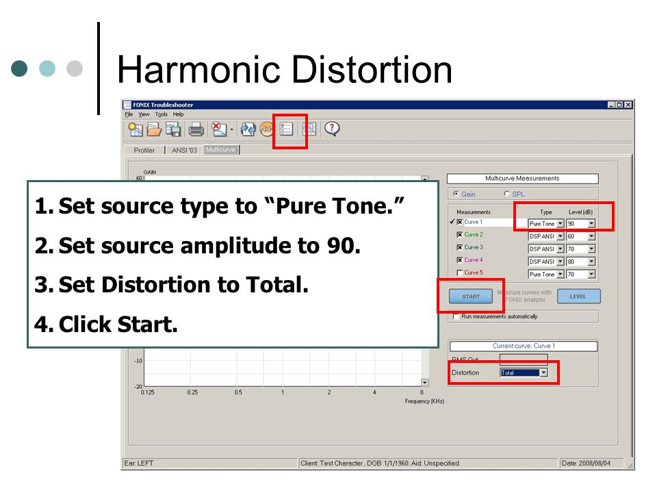 Harmonic Distortion Set source type to Pure Tone.