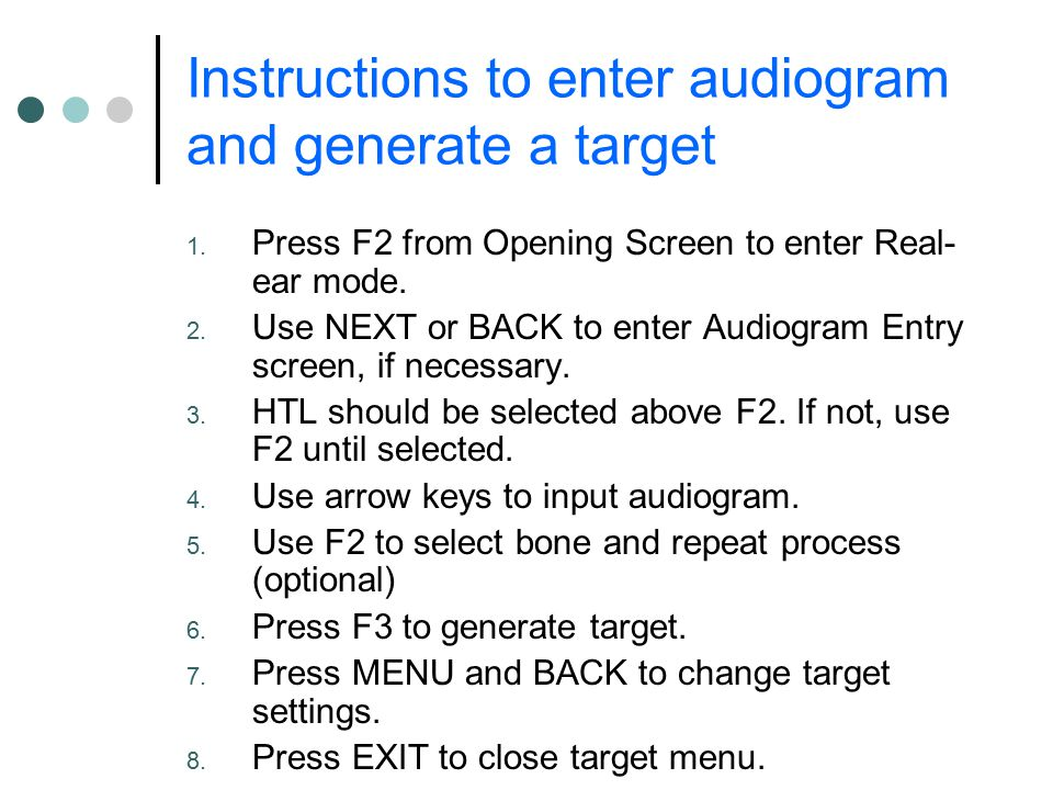 Instructions to enter audiogram and generate a target