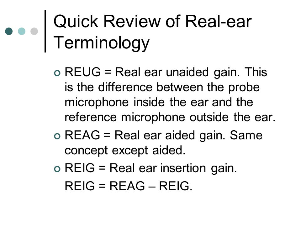 Quick Review of Real-ear Terminology