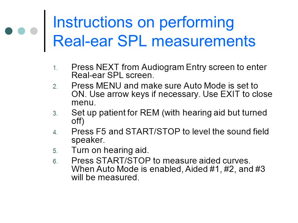 Instructions on performing Real-ear SPL measurements