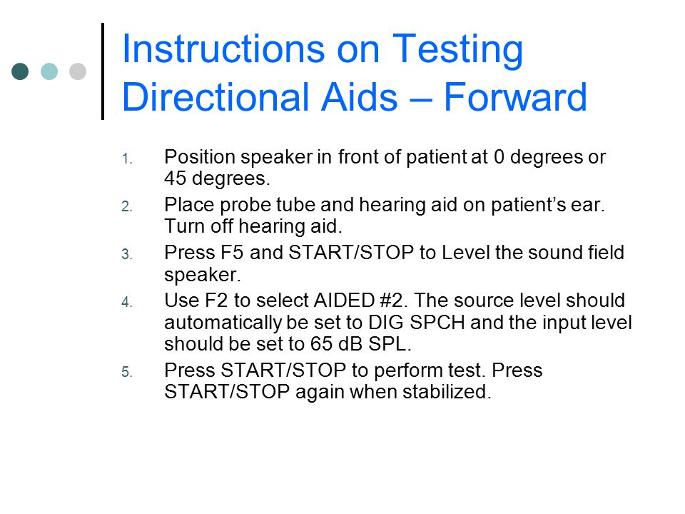 Instructions on Testing Directional Aids – Forward
