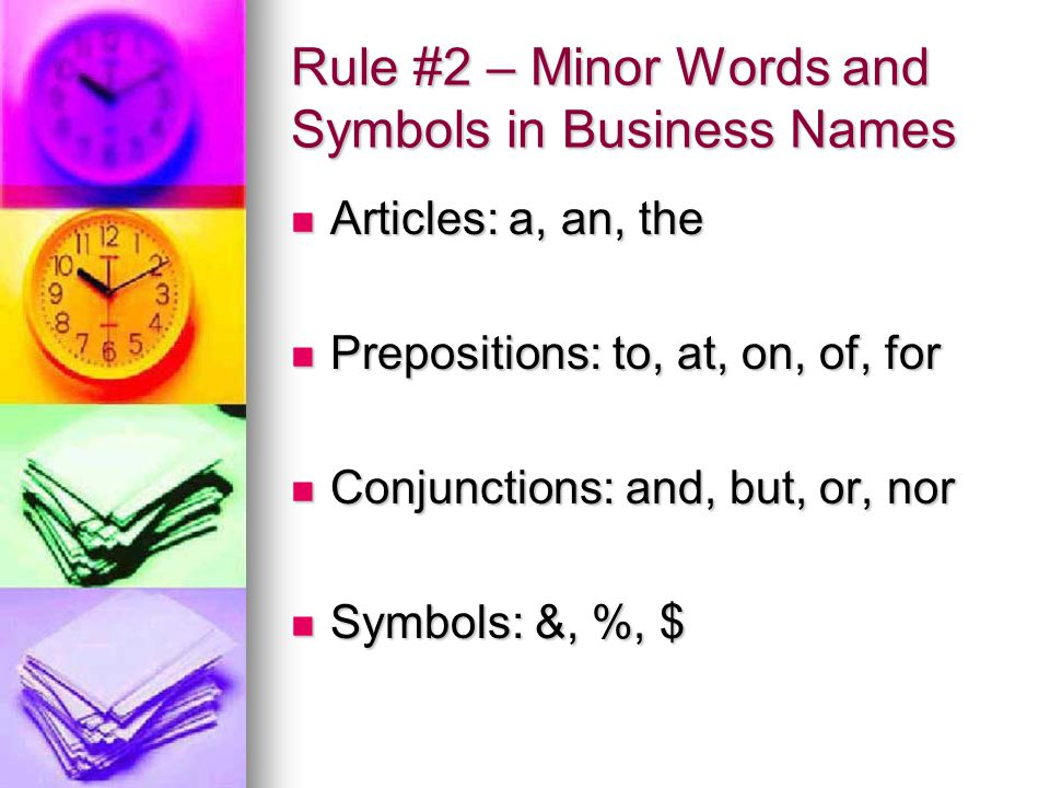 Rule #2 – Minor Words and Symbols in Business Names