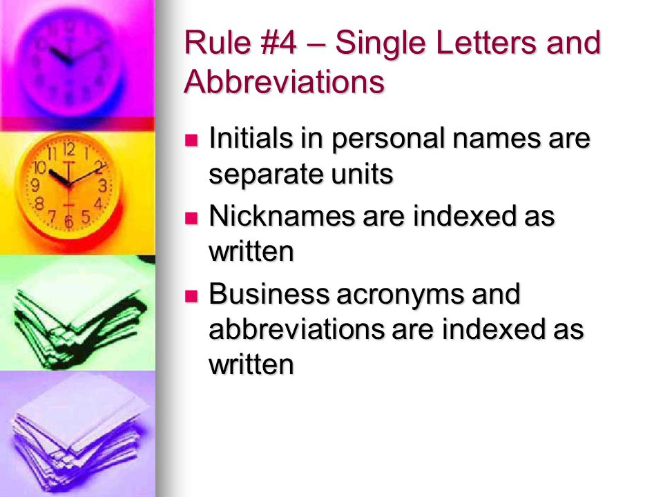 Rule #4 – Single Letters and Abbreviations