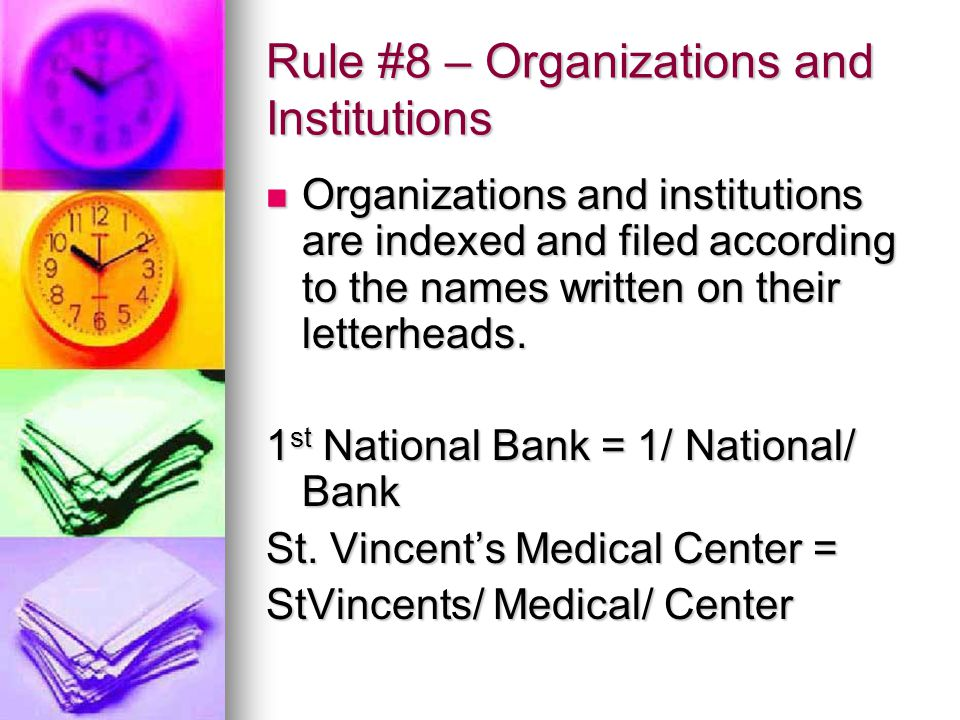 Rule #8 – Organizations and Institutions