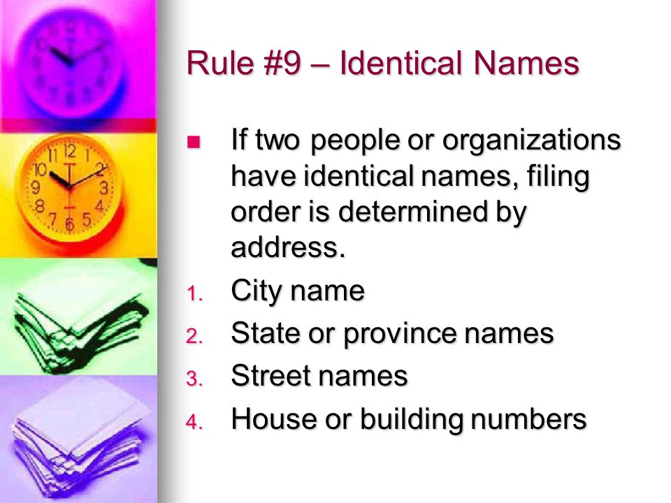 Rule #9 – Identical Names