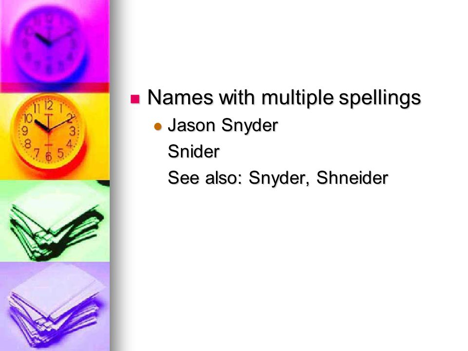 Names with multiple spellings