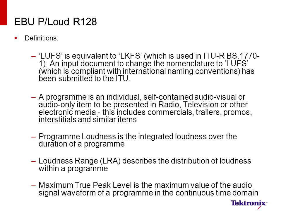 EBU P/Loud R128 Definitions: