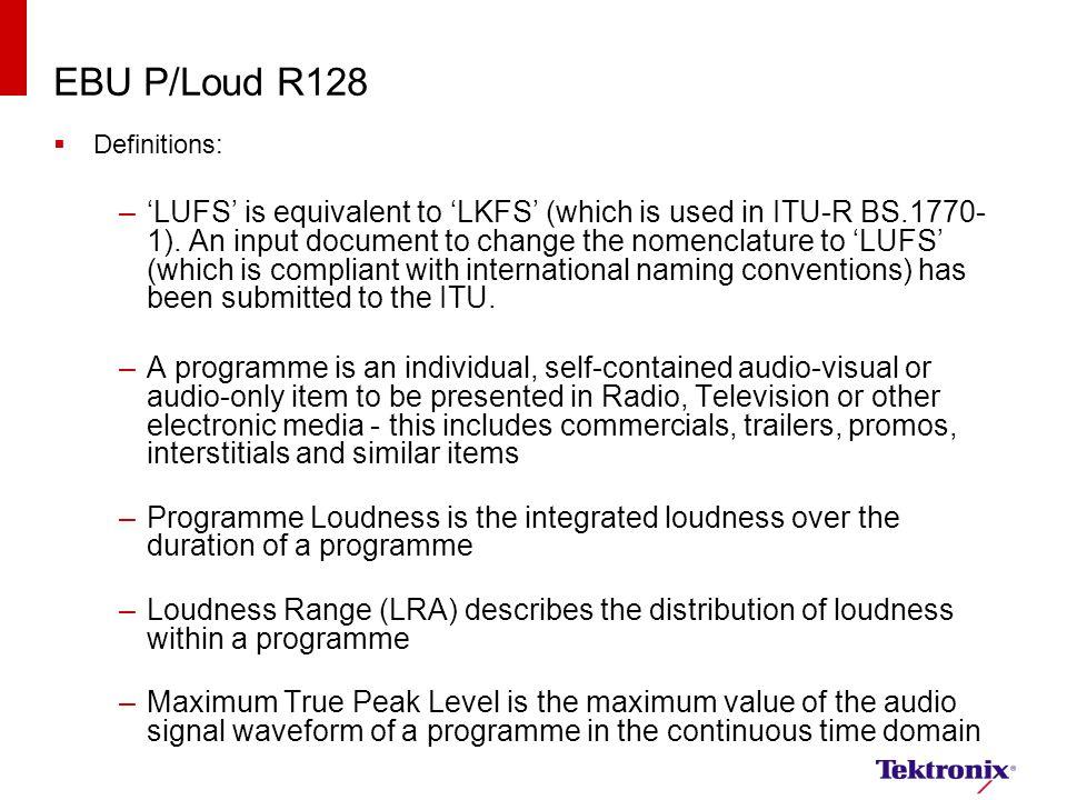 EBU P/Loud R128 Definitions: