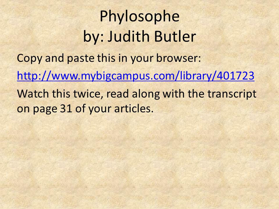 Phylosophe by: Judith Butler