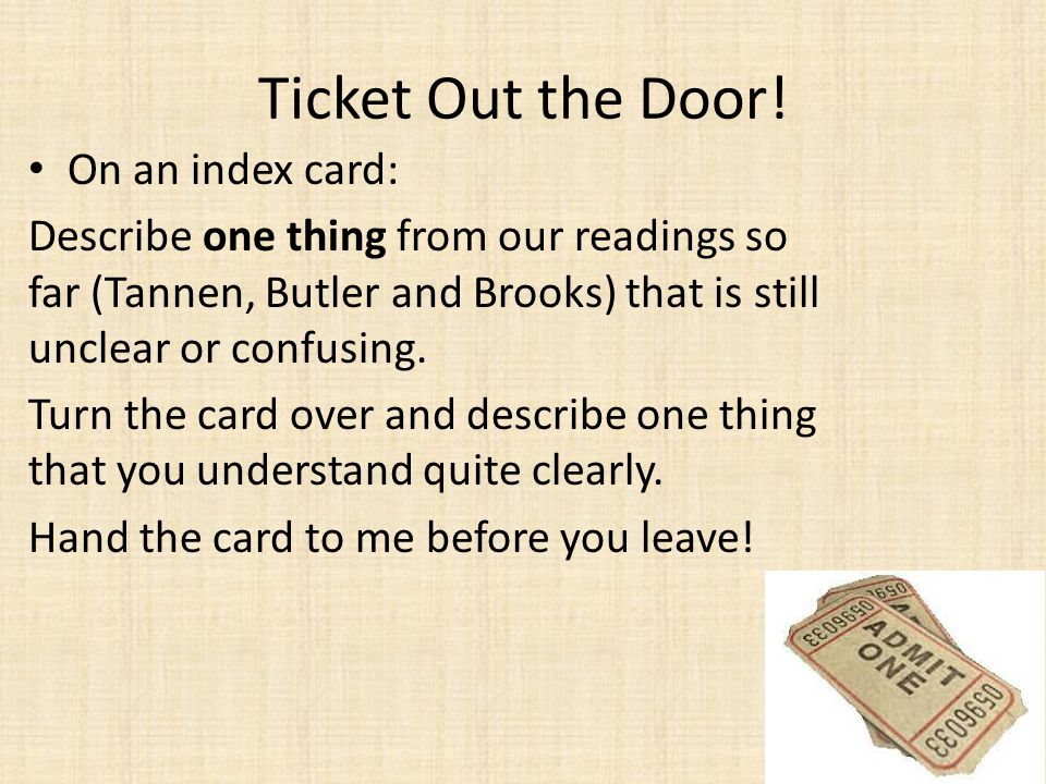 Ticket Out the Door! On an index card: