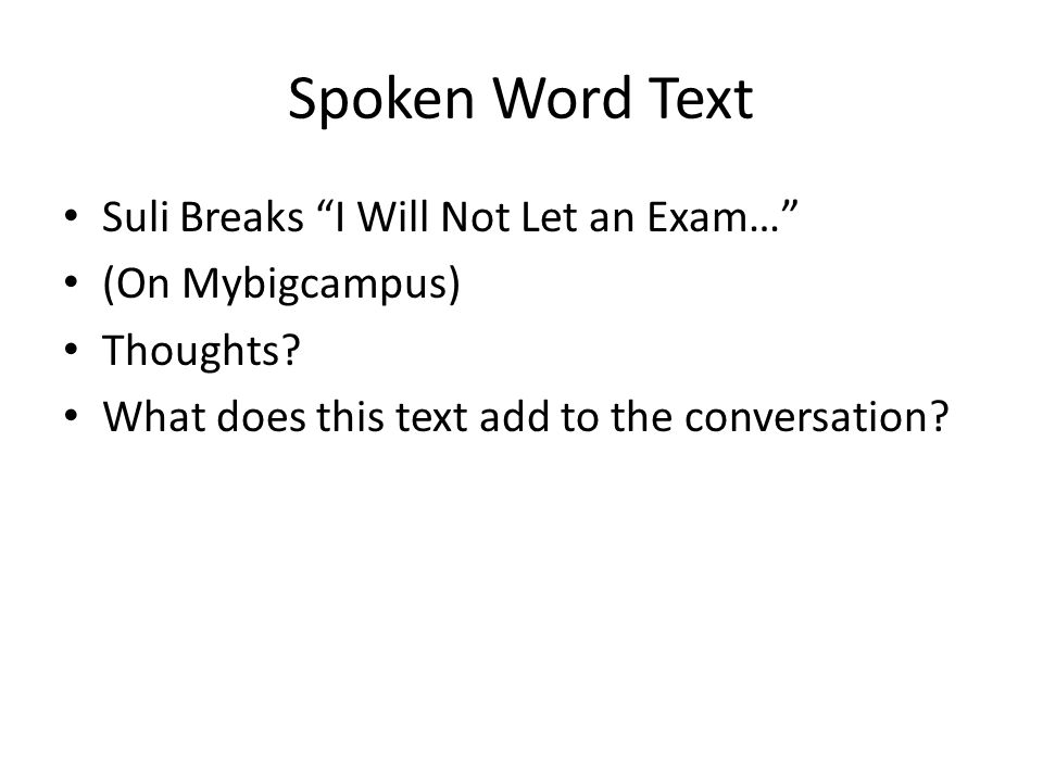 Spoken Word Text Suli Breaks I Will Not Let an Exam…