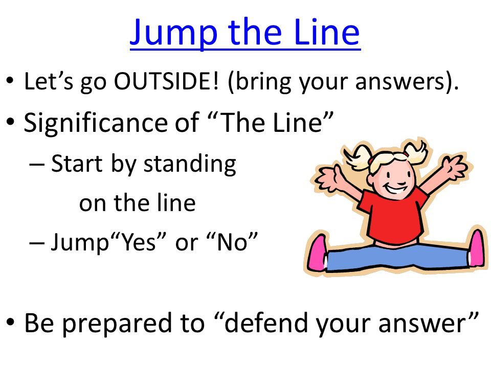 Jump the Line Significance of The Line
