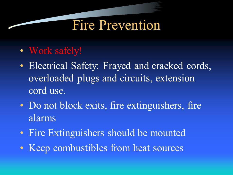 Fire Prevention Work safely!