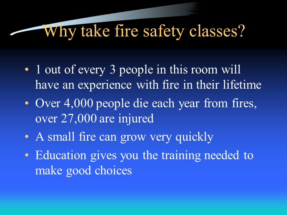 Why take fire safety classes