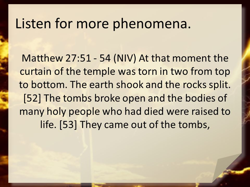 Listen for more phenomena.