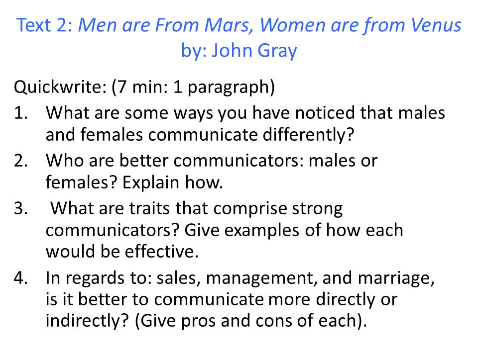 Text 2: Men are From Mars, Women are from Venus by: John Gray