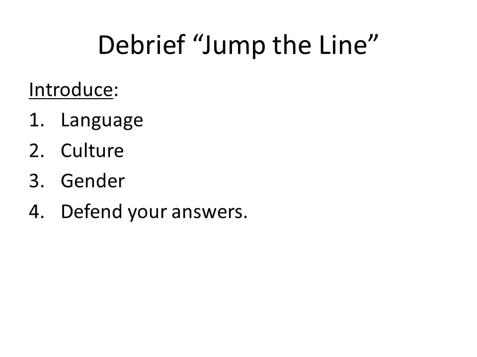 Debrief Jump the Line