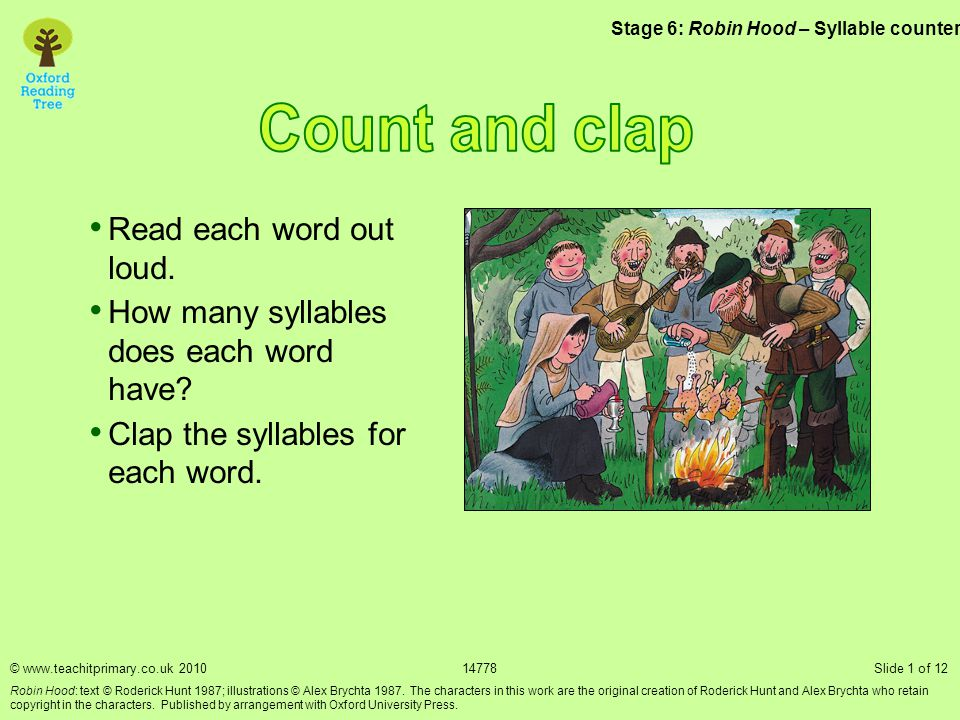 Count and clap Read each word out loud.