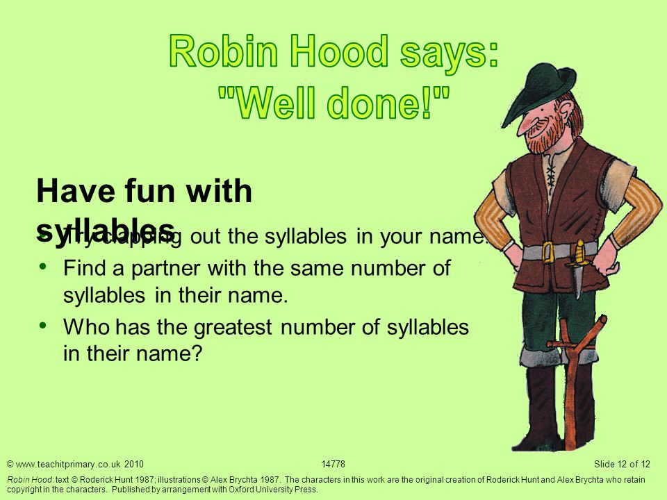 Robin Hood says: Well done!