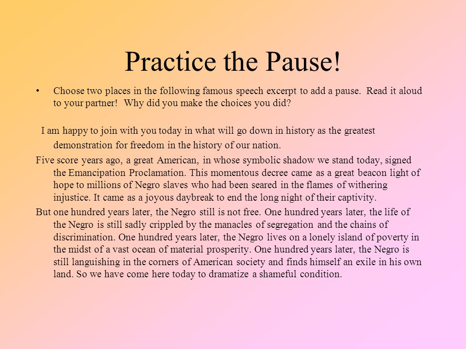 Practice the Pause!