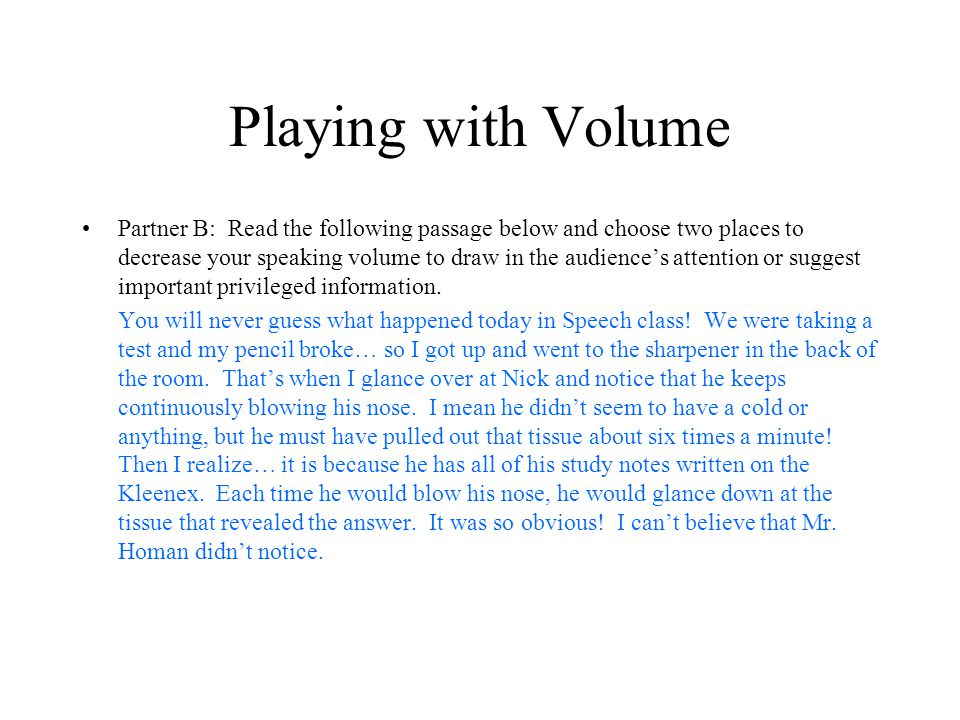 Playing with Volume