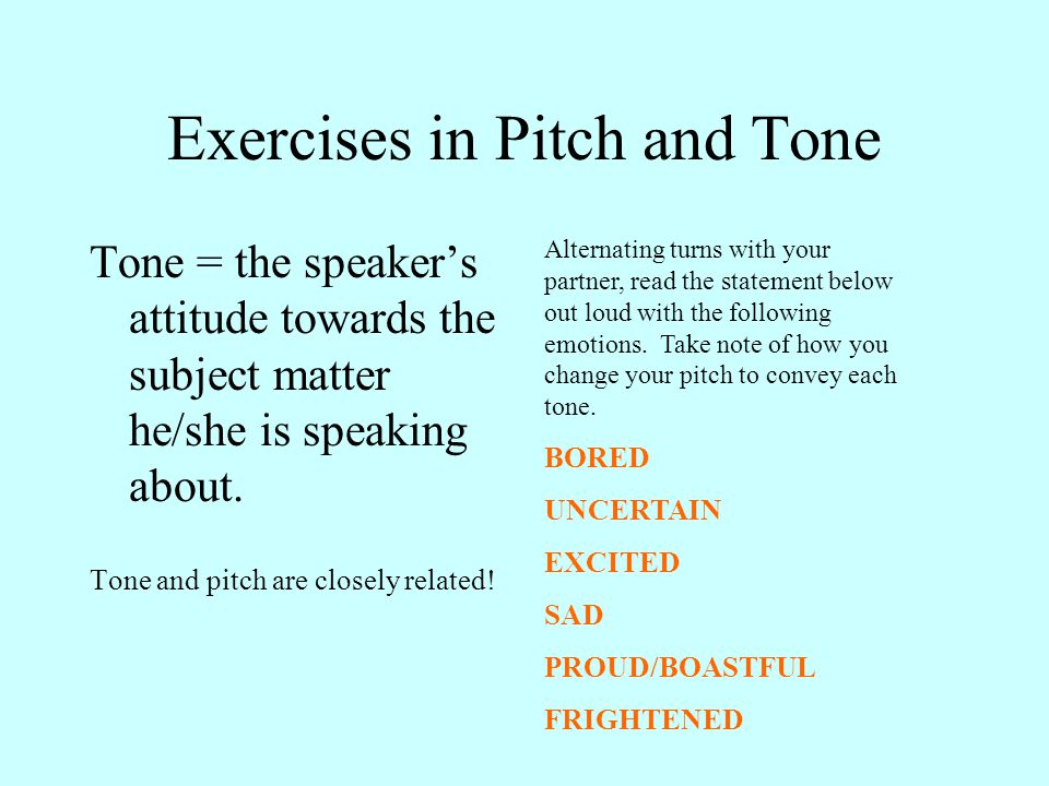 Exercises in Pitch and Tone