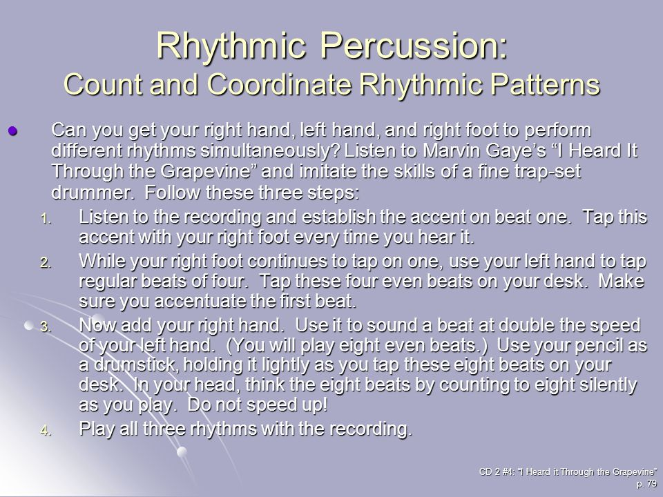 Rhythmic Percussion: Count and Coordinate Rhythmic Patterns