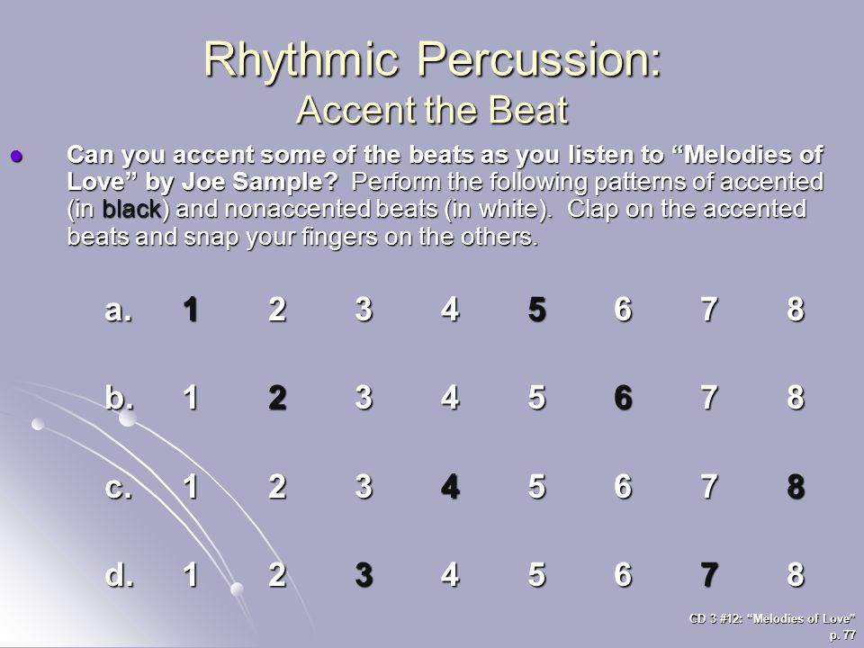 Rhythmic Percussion: Accent the Beat