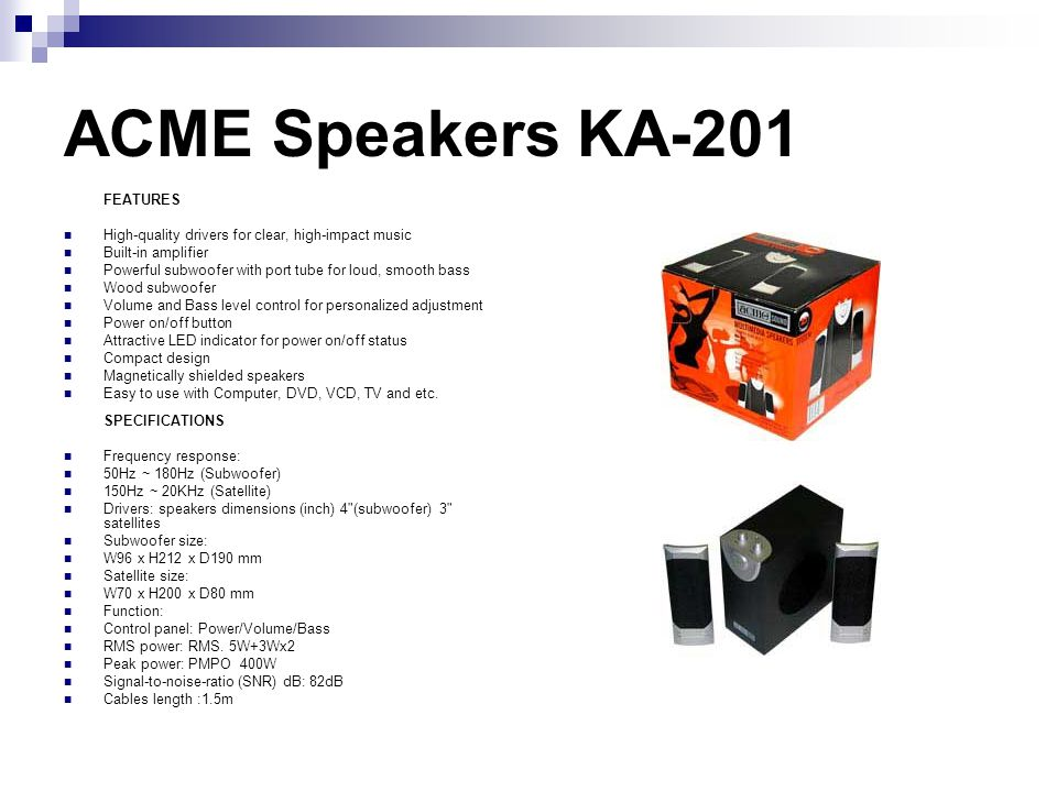 ACME Speakers KA-201 FEATURES