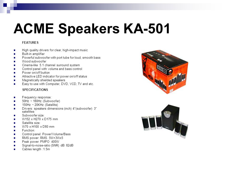 ACME Speakers KA-501 FEATURES