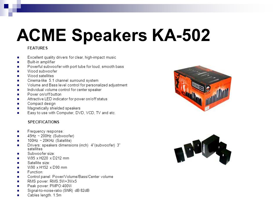ACME Speakers KA-502 FEATURES