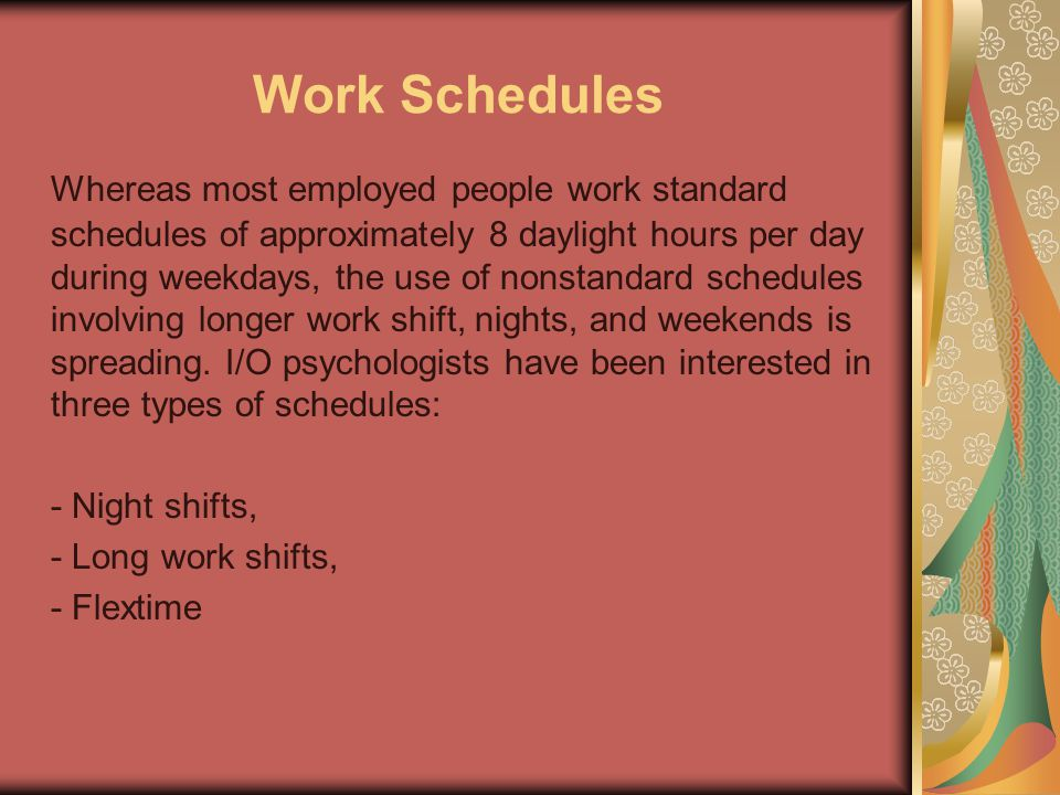 Work Schedules