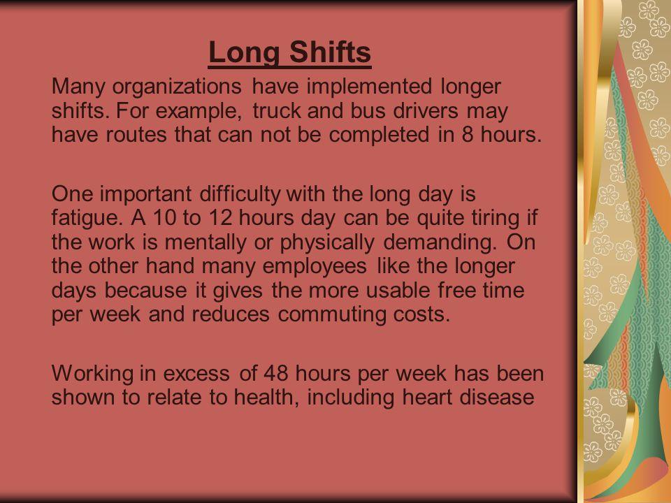 Long Shifts