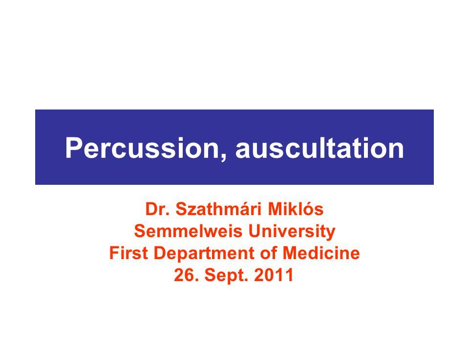 Percussion, auscultation
