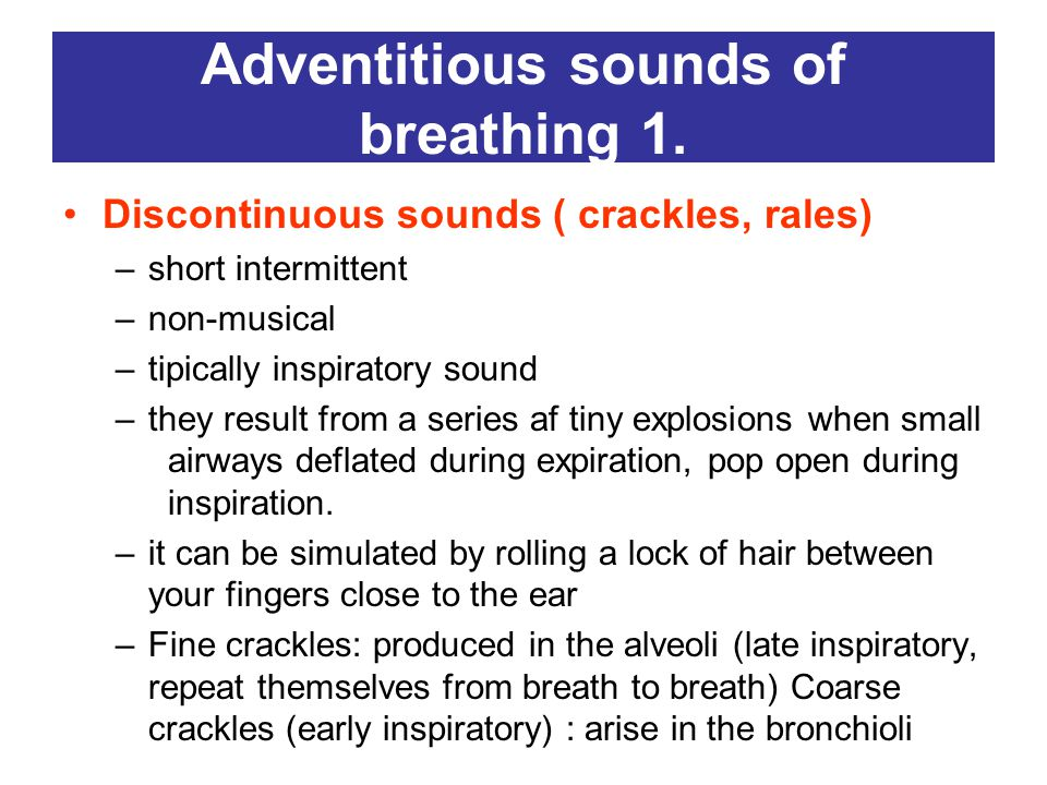 Adventitious sounds of breathing 1.